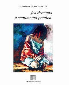 Fra dramma e sentimento poetico