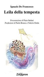 Libro Leila della tempesta. Ediz. illustrata Ignazio De Francesco