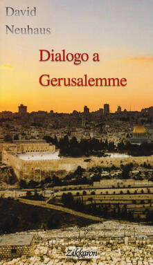Listadelpopolo.it Dialogo a Gerusalemme Image