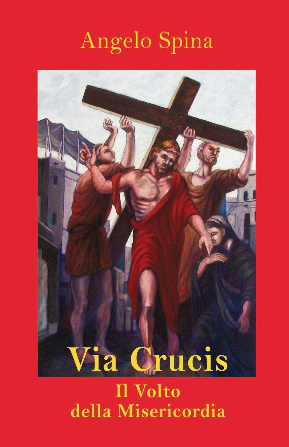 Via Crucis. Il volto della misericordia