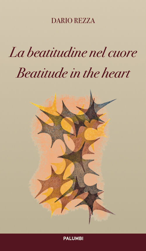 La beatitudine nel cuore-Beatitude in the heart