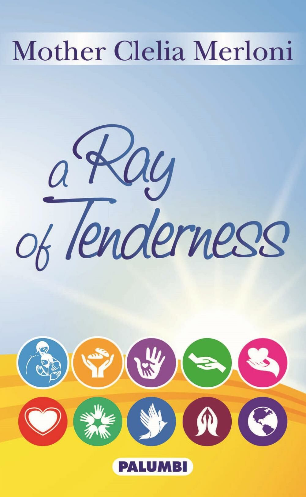 Ray of tenderness (A)