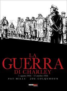 La guerra di Charley. Vol. 2: 1 agosto 1916-17 ottobre 1916.