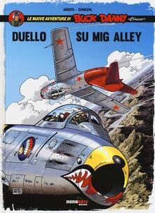Camfeed.it Duello su Mig Alley. Le nuove avventure di Buck Danny «classic». Vol. 2 Image