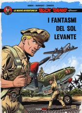 Libro I fantasmi del Sol Levante.  Le nuove avventure di Buck Danny «classic». Vol. 3 Jean-Michel Arroyo Frédéric Marniquet Frédéric Zumbiehl