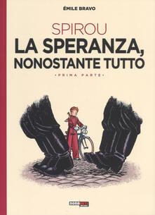 Filippodegasperi.it La speranza, nonostante tutto. Spirou. Vol. 1: Con il piede sbagliato. Image