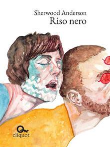 Riso nero - Sherwood Anderson - ebook