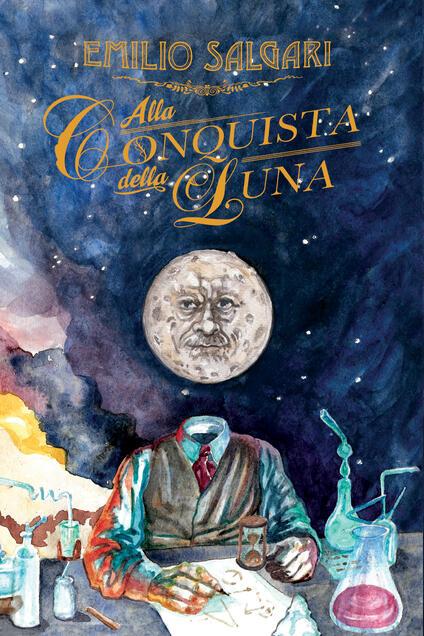 Alla conquista della Luna - Emilio Salgari - ebook