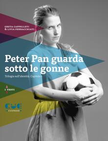 Festivalpatudocanario.es Peter Pan guarda sotto le gonne. Trilogia sull'identità. Capitolo 1 Image