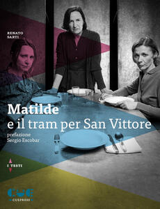 Matilde e il tram per San Vittore