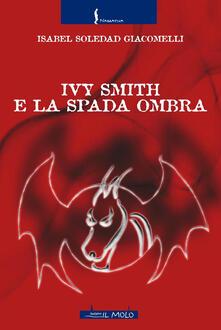 Amatigota.it Ivy Smith e la Spada Ombra Image