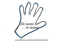 Di mano... in mano - Bordin Maria-Laura Parpaiola Valentina - wuz.it