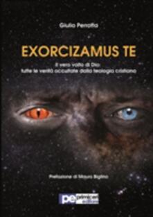 Camfeed.it Exorcizamus te. Il vero volto di Dio. Tutte le verità occultate dalla teologia cristiana Image