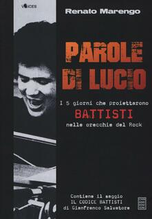 Parole di Lucio. I 5 giorni che proiettarono Battisti nelle orecchie del rock.pdf