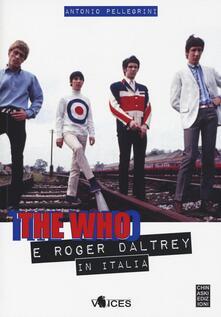 Birrafraitrulli.it The Who e Roger Daltrey in Italia Image