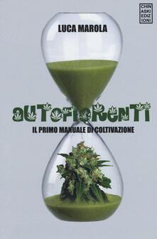 Filippodegasperi.it Autofiorenti. Il primo manuale di coltivazione Image