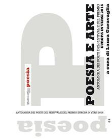 Poesia e arte. Antologia dei poeti del Festival e del Premio Europa in versi 2016 - copertina