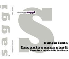 Squillogame.it Lucania senza santi. Narrativa e poesia dalla Basilicata Image