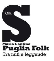Camfeed.it Puglia folk. Tra miti e leggende Image