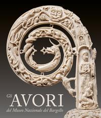 Gli Gli avori del Museo Nazionale del Bargello. Ediz. illustrata - - wuz.it
