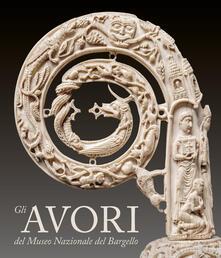 Ipabsantonioabatetrino.it Gli avori del Museo Nazionale del Bargello. Ediz. illustrata Image