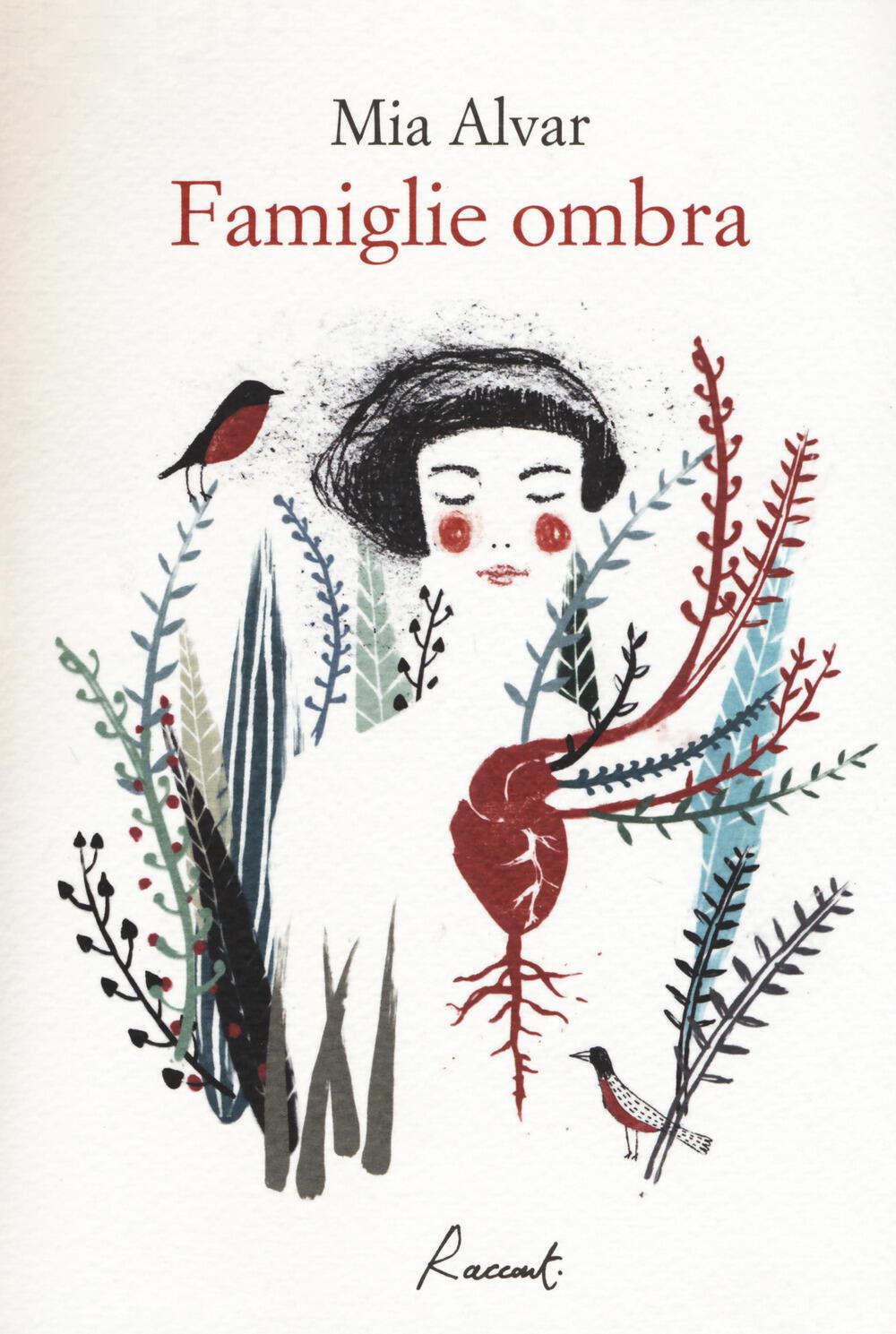 Famiglie ombra mia alvar libro racconti ibs for Ombra in inglese