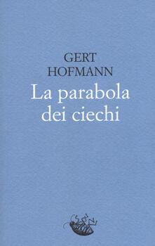 La parabola dei ciechi - Gert Hofmann - copertina