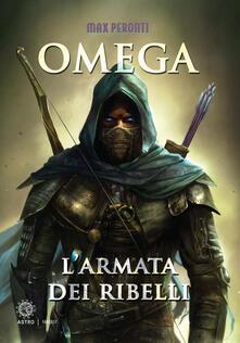 L armata dei ribelli. Omega.pdf