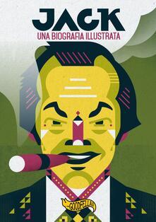Listadelpopolo.it Jack. Una biografia illustrata Image