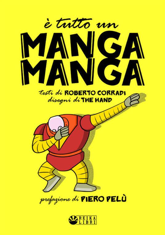 È tutto un manga manga - Roberto Corradi - copertina