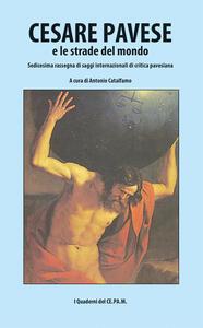 Cesare Pavese e le strade del mondo