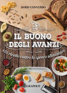 Camfeed.it Il buono degli avanzi. 130 ricette contro lo spreco alimentare Image