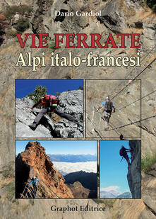 Grandtoureventi.it Vie ferrate. Alpi italo-francesi Image