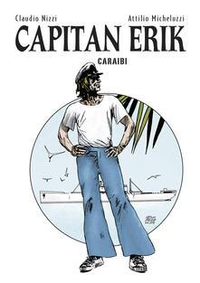Mercatinidinataletorino.it Capitan Erik. Vol. 3: Caraibi. Image