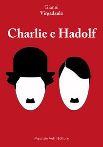 Charlie e Hadolf
