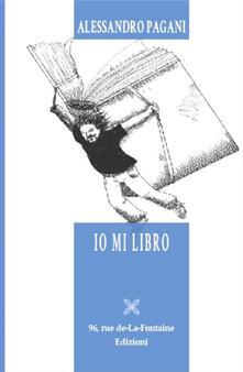 Io mi libro - Alessandro Pagani - copertina