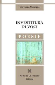 Investitura di voci - Giovanna Menegùs - copertina