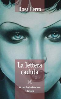 La La lettera caduta - Ferro Rosa - wuz.it