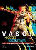 Libro Da rocker a rockstar. Quella volta che mollai io la chitarra e nacque la band Vasco Rossi Michele Monina