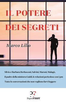 Il potere dei segreti - Marco Lillo,A. Zardetto - ebook