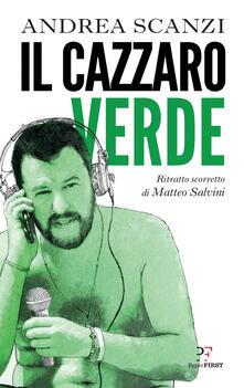 Il cazzaro verde. Ritratto scorretto di Matteo Salvini.pdf