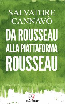 Da Rousseau alla piattaforma Rousseau.pdf