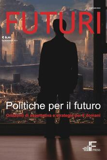 Milanospringparade.it Futuri. Vol. 6: Politiche per il futuro. Image