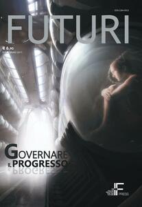 Futuri. Vol. 8: Governare il progresso.