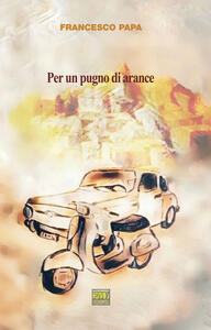 Per un pugno di arance - Francesco Papa - copertina