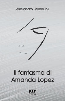 Librisulladiversita.it Il fantasma di Amanda Lopez Image