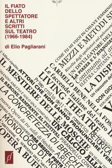 Daddyswing.es Il fiato dello spettatore e altri scritti sul teatro (1966-1984) Image