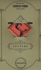 Cassetta verde. Le lettere dei poeti: Un vulcano silenzioso, la vita-Il poeta è un ladro di fuoco-Con pieno spargimento di cuore-La vita comincia ogni giorno. Con gadget