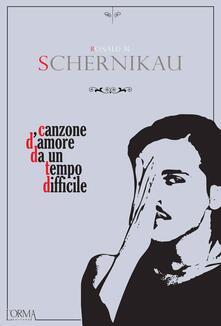 Canzone d'amore da un tempo difficile - Ronald Schernikau,Stefano Jorio - ebook