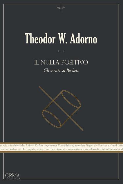 Il nulla positivo. Gli scritti su Beckett - Gabriele Frasca,Theodor W. Adorno - ebook